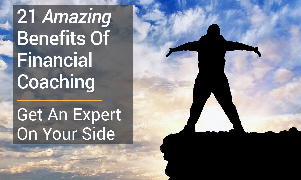 Top 21 Benefits Of Financial Coaching