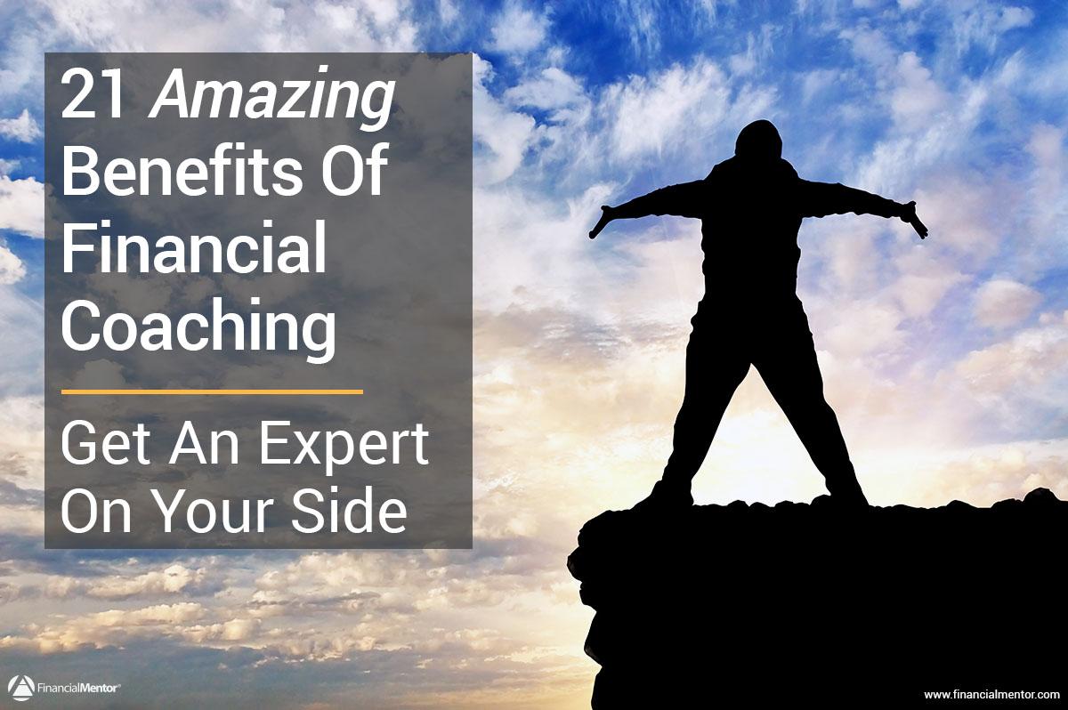 Top 21 Benefits Of Financial Coaching